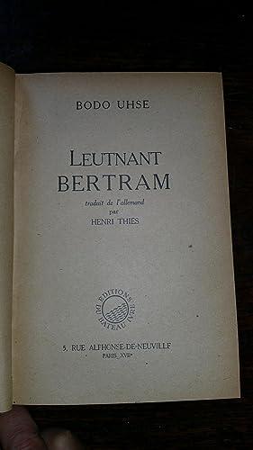 Leutnant Bertram: Bodo UHSE