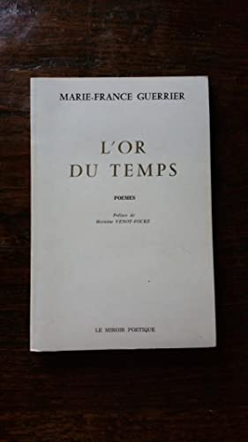 L'or du temps: Marie-France GUERRIER