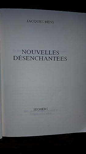 Nouvelles désenchantées: Jacques BENS