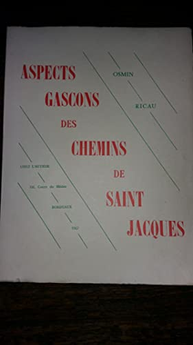 Aspects Gascons des chemins de Saint-Jacques: Osmin RICAU