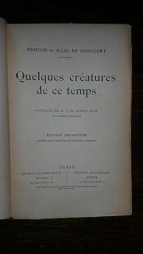 Quelques créatures de ce temps. Edition définitive: Edmond et Jules de GONCOURT
