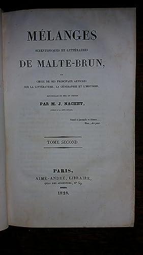 Mélanges scientifiques et littéraires de Malte-Brun, ou choix de ses principaux ...