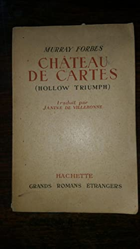 CHATEAU DE CARTES (HOLLOW TRIUMPH): Murray FORBES
