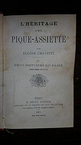 L'héritage d'un pique-assiette - Volume I seul : Deux histoires du passé: ...