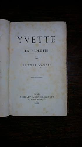 Yvette la repentie: Etienne MARCEL