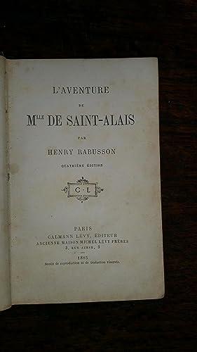 L'aventure de Mlle de Saint-Alais: Henry RABUSSON