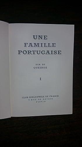 Une famille portuguaise - Traduit du portuguais par Paul TEYSSIER- tomes I & II: Eça de QUEIROZ