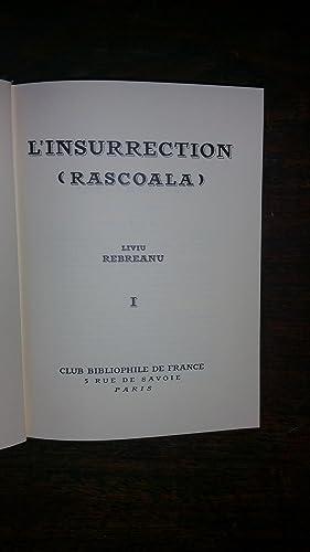 L'INSURRECTION, (Rascoala). - Traduit du roumain par Alain GUILLERMOU - tomes I & II: ...