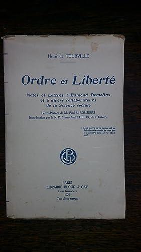 ORDRE ET LIBERTE - NOTES ET LETTRES A EDMOND DEMOLINS ET A DIVERS COLLABORATEURS DE LA SCIENCE ...