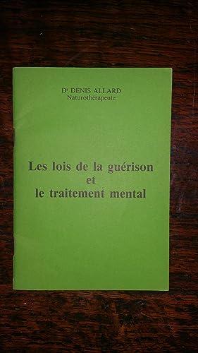 Les lois de la guérison et le: Dr. Denis ALLARD