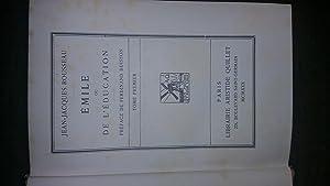 Emile ou de l'éducation - Tomes I & II: Jean-Jacques ROUSSEAU
