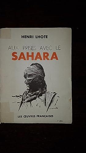 Aux prises avec le Sahara: Henri LHOTE