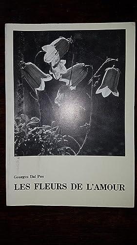 Les fleurs de l'amour by Georges DAL POS: Très bon Couverture souple illustrée (1994) | AHA BOOKS