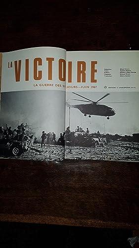 La victoire. La guerre des six jours: Ohad ZMORA /