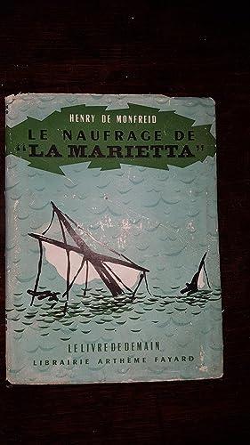 """LE NAUFRAGE DE """"LA MARIETTA"""" - COLLECTION: Henry DE MONFREID"""