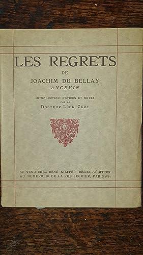 Les Regrets. Introduction, Notices et Notes par: Joachim Du BELLAY