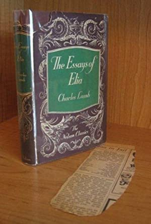 The Essays of Elia. Last Essays of: Lamb, Charles