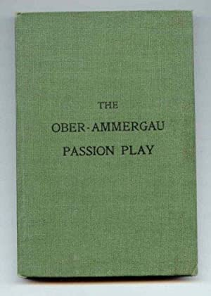 The Passion Play of Ober-Ammergau. The Great Atonement at Golgotha.