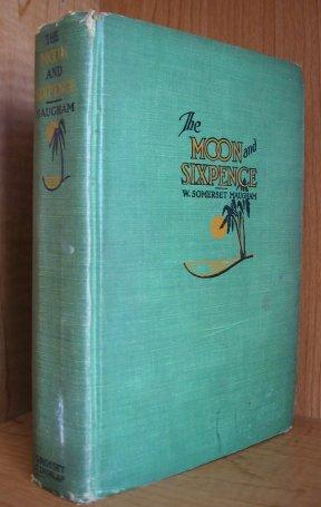The Moon and Sixpence.: Maugham, W. Somerset.