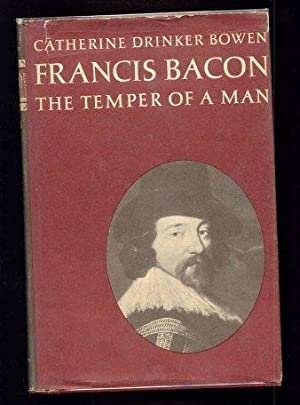 Francis Bacon. The Temper of a Man.