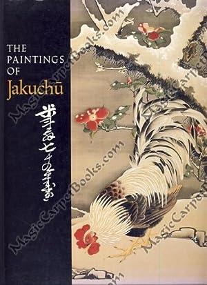 The Paintings of Jakuchu: Hickman, Money L.;