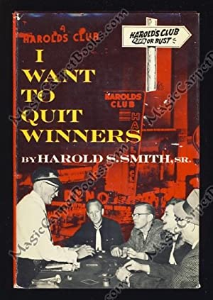I Want to Quit Winners: Smith, Harold S.,