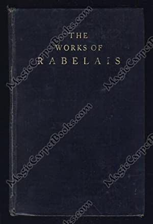 The Works of Rabelais: Rabelais, Francois