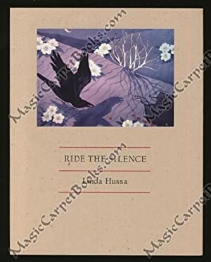 Ride the Silence: Hussa, Linda