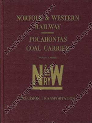 Norfolk & Western Railway -- Pocahontas Coal: Prince, Richard E.