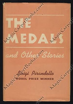 The Medals and Other Stories: Pirandello, Luigi