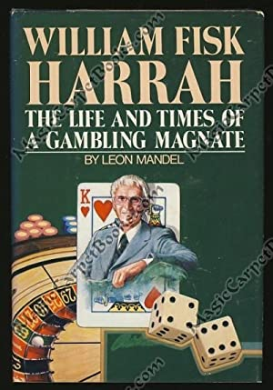 William Fisk Harrah: The Life and Times: Mandel, Leon