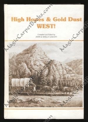 High Hopes & Gold Dust WEST!: Lescott, John; Lescott,