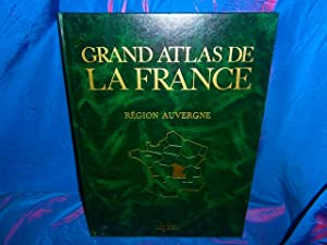 Grand atlas de la france région auvergne
