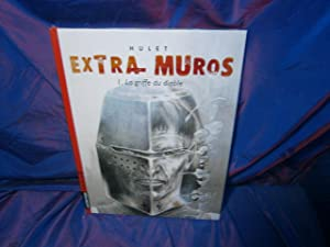 Extra Muros, tome 1 : La Griffe: Hulet