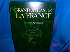 Grand atlas de la france région aquitaine