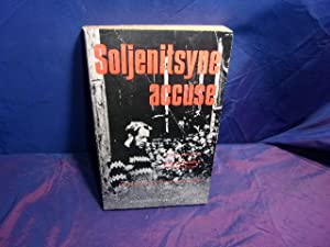 Soljenitsyne accuse