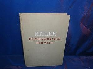 Hitler in der karikatur der welt tat: Ein Bidsammelwerk