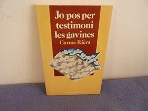 Jo pos per testimoni les gavines: Carme Riera
