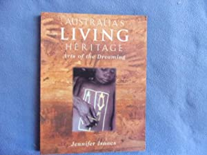 Australia's living heritage arts of the dreaming