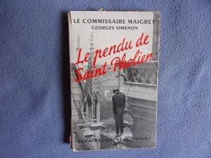 Le pendu de saint pholien: Georges Simenion