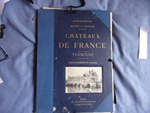 Chateaux de France-Touraine