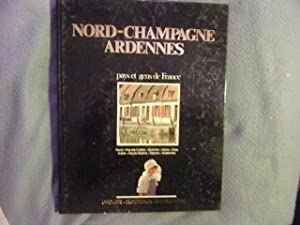 Nord-Champagne-Ardennes- collection pays et gens de France