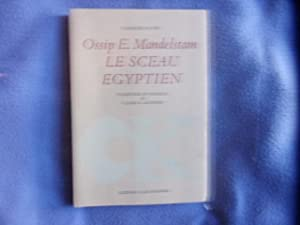 Le sceau Egyptien-traduction et postface de claude levenson