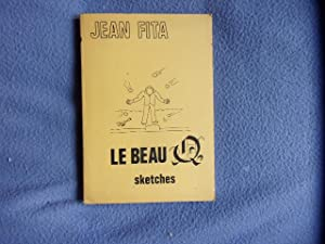 Le beau Q- sketches