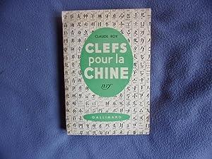 Clefs pour la Chine: Claude Roy