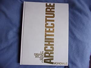 Le grand atlas de l'architecture mondiale