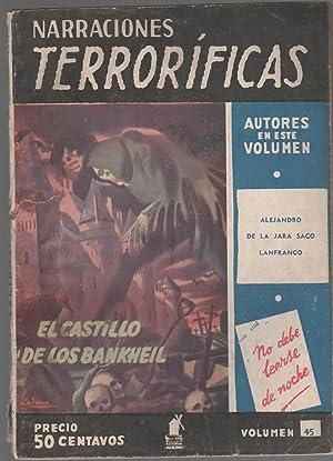 NARRACIONES TERRORIFICAS Nº45, EL CASTILLO DE LOS BANKHEIL: Alejandro de la Jara Saco Lanfranco, ...