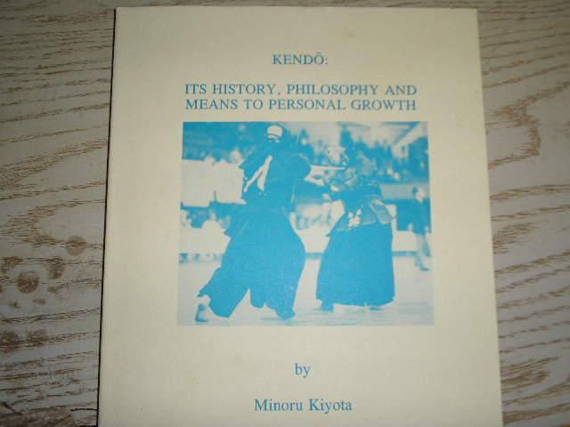 Kendo: Its History, Philosophy and Means To