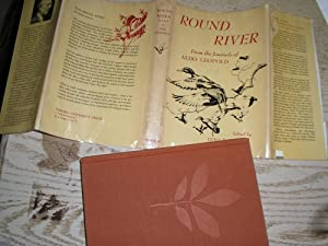 Round River: From the Journals of Aldo: Aldo Leopold