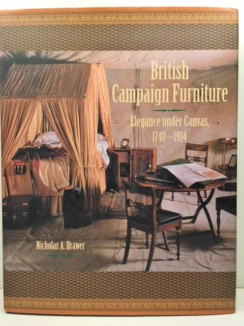 British Campaign Furniture Elegance Under Canvas 1740 1914 By
